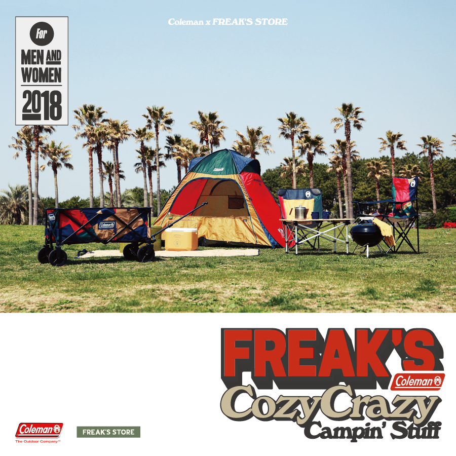 "Coleman x FREAK'S STORE | ""Cozy-Crazy Campin' Style"""