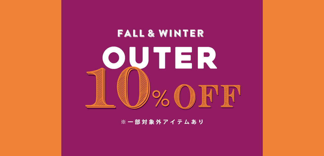 2019 Fall & Winter Outerwear 10% Off - Freak's Store(フリークスストア)