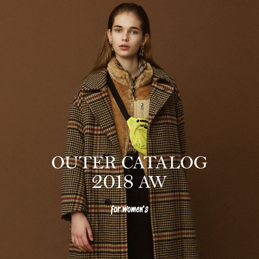 <WOMENS>2018AW OUTER CATALOG