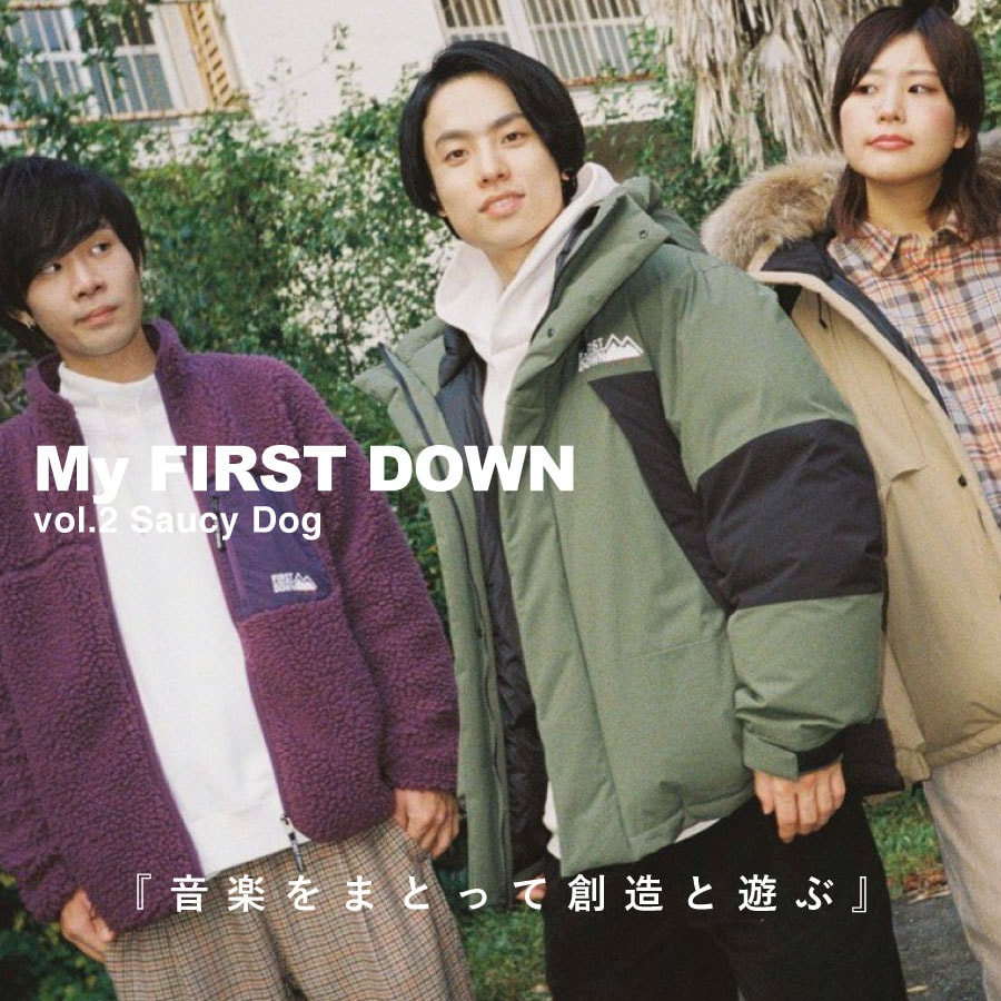 【MY FIRST DOWN】 vol.2 Saucy Dog