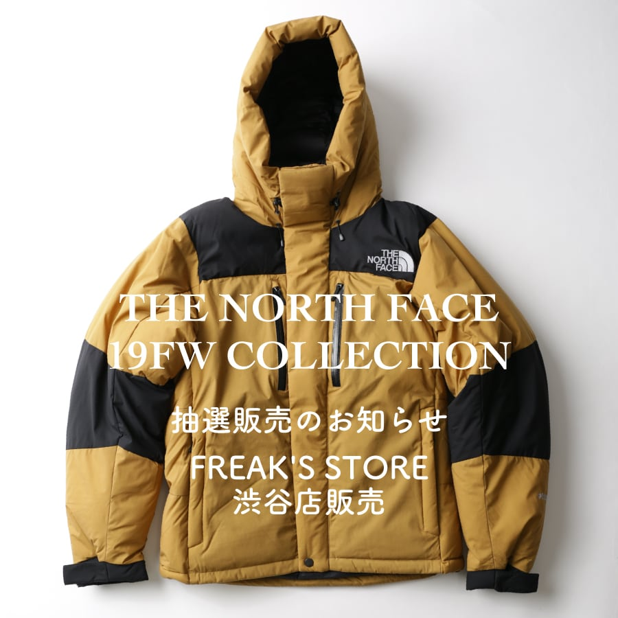 THE NORTH FACE 19FW COLLECTION <FREAK'S STORE 渋谷店販売>