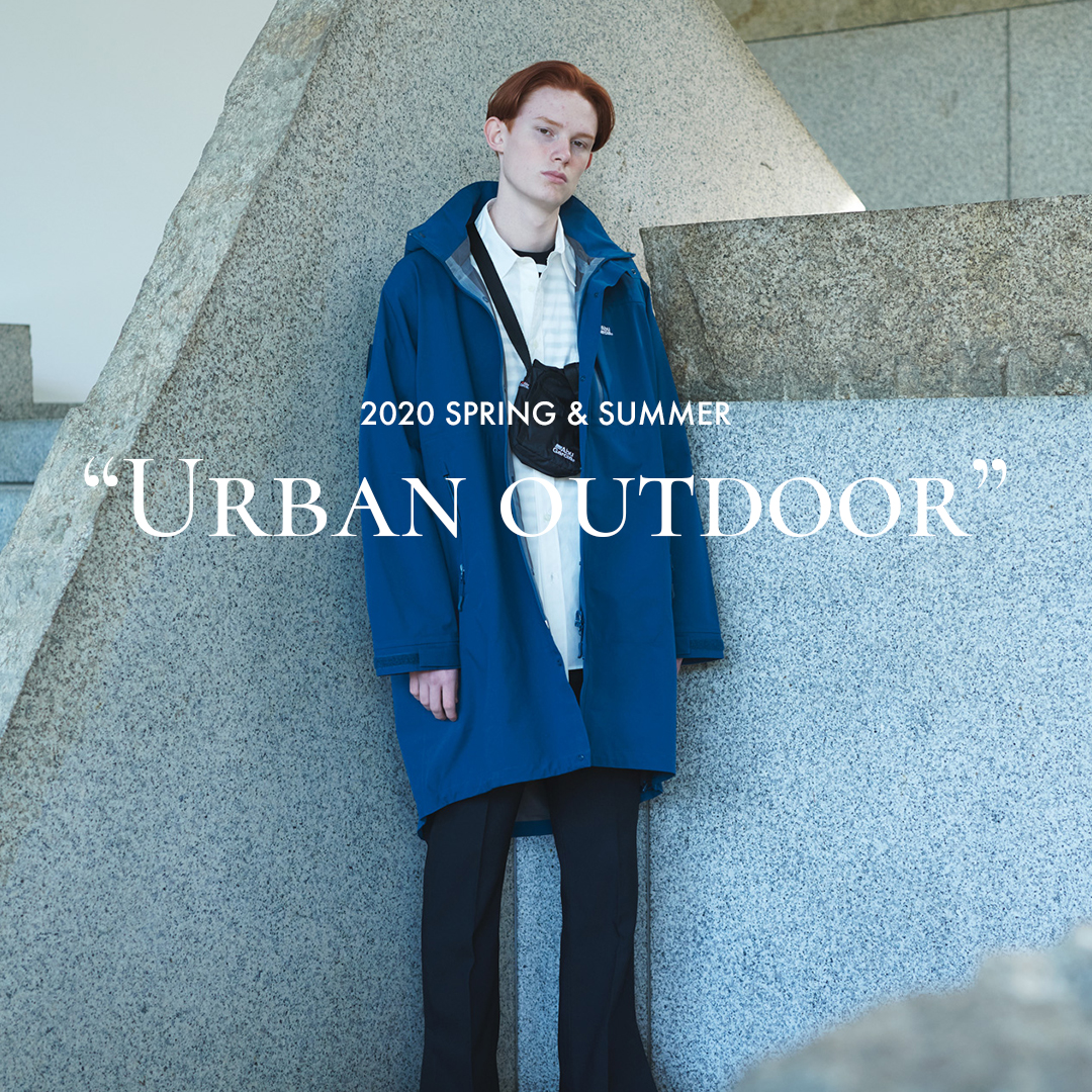 "2020 SPRING & SUMMER ""Urban outdoor"" MEN'S"