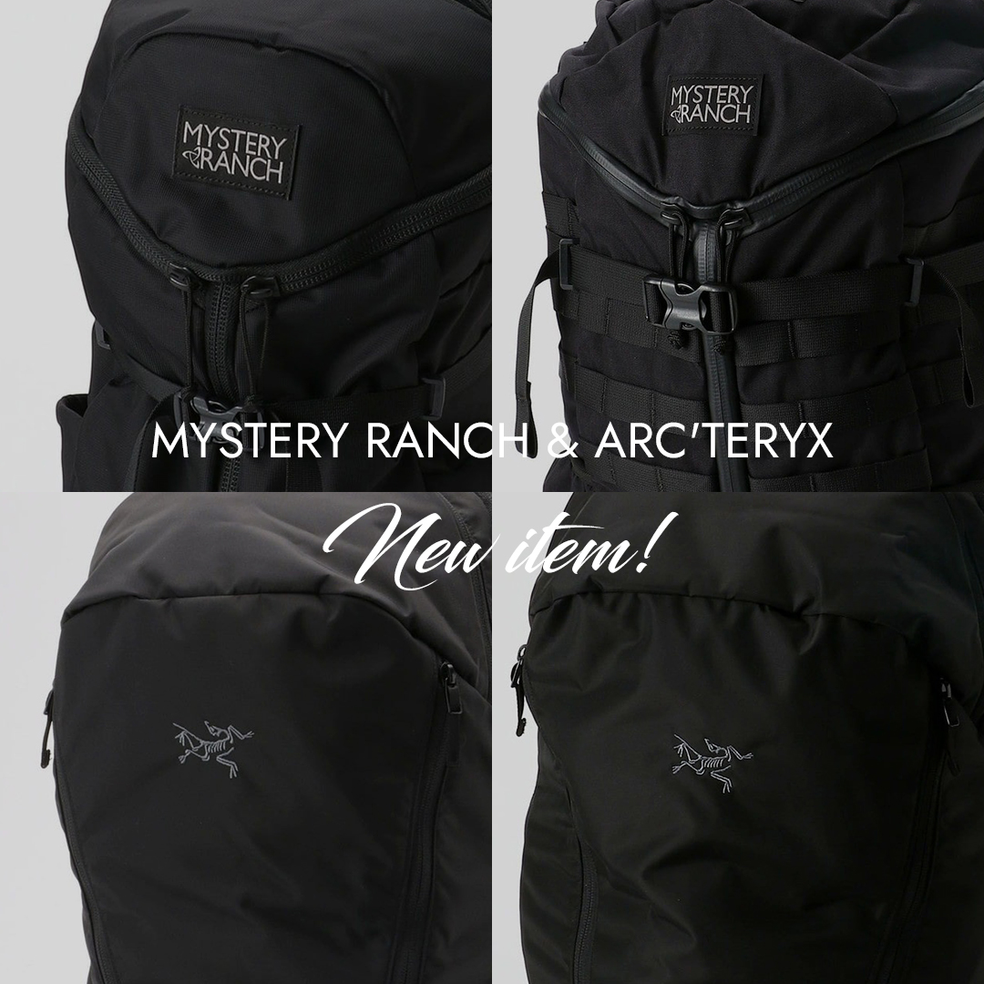 MYSTERY RANCHとARC'TERYXの活躍必須の新作バッグ