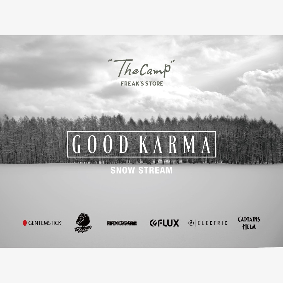 "POP-UP STORE ""GOOD KARMA -SNOW STREAM-""をThe Camp FREAK'S STOREにて開催"